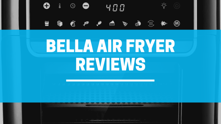 Bella Air Fryer Review