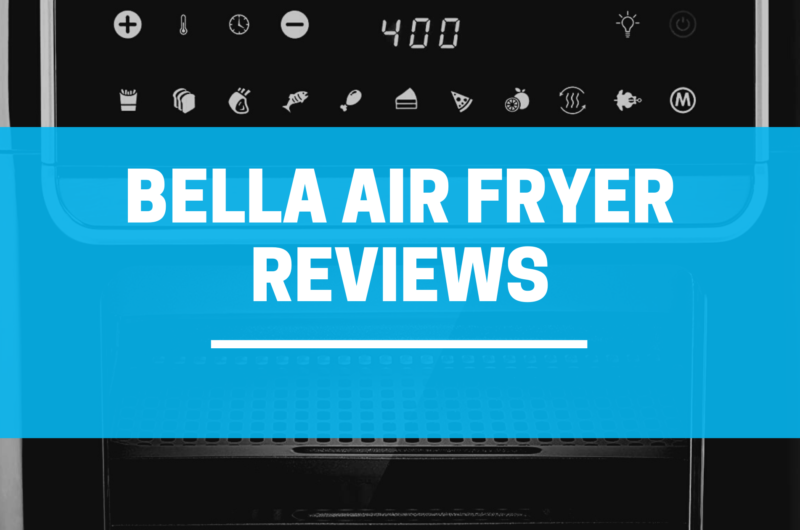 Bella Air Fryer Reviews